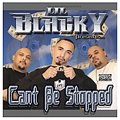 Lil' Blacky: Can't Be Stopped [PA]