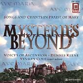 Mysteries Beyond - Songs and Chants in Praise of Mary