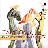 Cancion y Danza - Bach, Sor, Mendelssohn, etc / Bungarten