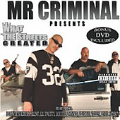 Mr. Criminal: What the Streets Created [CD & DVD] [PA]