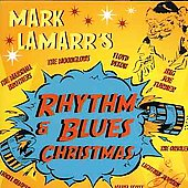Mark LaMarr: Mark Lamarr's Rhythm & Blues Christmas