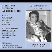 Mario del Monaco at the Bolshoi - Bizet, Leoncavallo, etc
