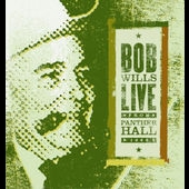 Bob Wills: Live from Panther Hall: 1963
