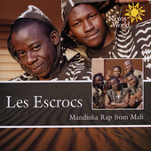 Les Escrocs: Mandinka Rap from Mali
