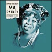 Ma Rainey: Hustlin' Blues