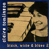 Claire Tomlinson: Black, White & Blues, Vol. 2 *