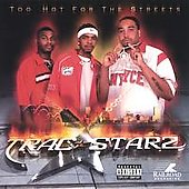 Tracstarz: Too Hot for the Streets