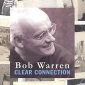 Bob Warren: Clear Connection