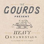 The Gourds: Heavy Ornamentals