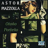 Astor Piazzolla: Astor Piazzolla Live at the Montreal Jazz Festival