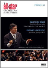 All Star Orchestra I & II: 'Music for the Theatre' - Stravinsky: Firebird; Ravel: Daphnis et Chloé II; 'What makes a Masterpiece?' - Beethoven: Symphony no 5 / Gerard Schwarz [DVD]