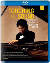 Nobuyukitsujii: Touching the Sound, the life story of blind pianist Nobuyuki Tsujii. A film by Peter Rosen with documentary and concert footage [Blu-Ray]