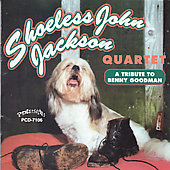 Shoeless John Jackson: Tribute to Benny Goodman