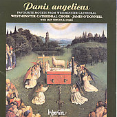 Panis Angelicus'. Favorite Motets. Westminster Cathedral Choir