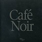 Various Artists: Café Noir