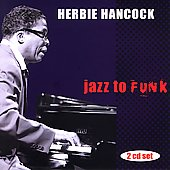 Herbie Hancock: Jazz to Funk