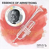 Louis Armstrong: Essence Of Armstrong
