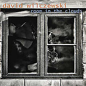 David Wilczewski: Room in the Clouds *