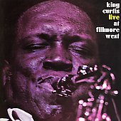 King Curtis: Live at the Fillmore West [Remaster]