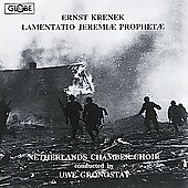 Krenek: Lamentatio Jeremiae Prophetae / Gronostay