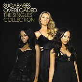 Sugababes: Overloaded: The Singles Collection