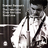 Duster Bennett: The Complete Blue Horizon Sessions *