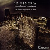 In memoria - Medieval Songs of Remembrance / Clerks' Group