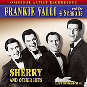 The Four Seasons: Sherry and Other Hits