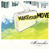 Meriwether: Make Your Move [Bonus Tracks #1] *
