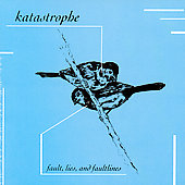 Katastrophe: Fault, Lies and Faultlines *