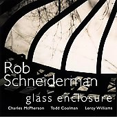 Rob Schneiderman: Glass Enclosure *
