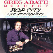 Greg Abate Quartet: Bop City: Live at Birdland