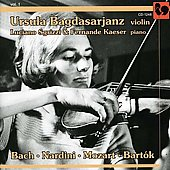 Ursula Bagdasarjanz Vol 1 - Bach, Nardini, Mozart, Bartok