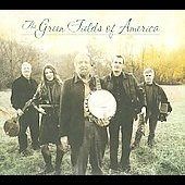 The Green Fields of America: Green Fields of America *