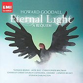 Howard Goodall: Eternal Light - A Requiem / Stephen Darlington