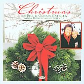 Bill Gaither (Gospel): Christmas with Bill & Gloria *
