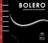Bizet: Carmen Suite;  Ravel: Bolero / Spanish Art Guitar Quartet