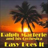 Ralph Marterie & His Orchestra: Easy Does It