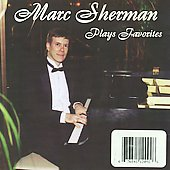 Marc Sherman: Marc Sherman Plays Favorites