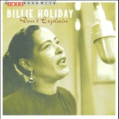 Billie Holiday: Don't Explain