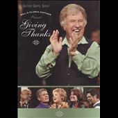 Gloria Gaither/Homecoming Friends/Bill & Gloria Gaither & Their Homecoming Friends/Bill Gaither (Gospel): Giving Thanks