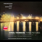 Virgil Thomson: Three Pictures / Thomas Meglioranza, bariton