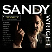 Sandy Wright: The Songs of Sandy Wright [Slipcase]