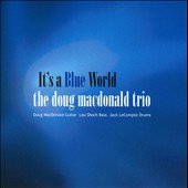 Doug MacDonald: It's a Blue World