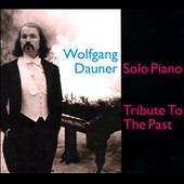 Wolfgang Dauner: Tribute To the Past [Digipak]