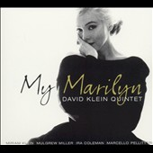 David Klein Quintet/David Klein: My Marilyn