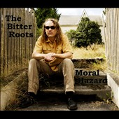 The Bitter Roots (Rock): Moral Hazard