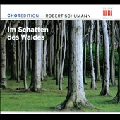 Schumann: Im Schatten des Waldes