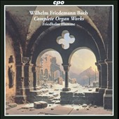 Wilhelm Friedemann: Complete Organ Works / Flamme