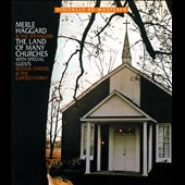 Merle Haggard: The  Land of Many Churches